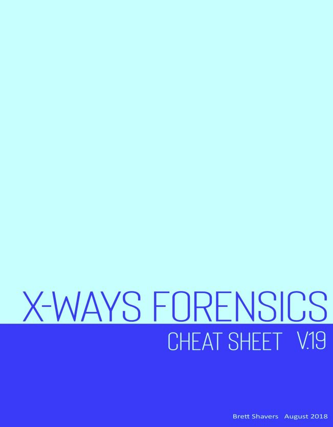 "X-Ways Forensics Cheat Sheet and ""Three Things"""